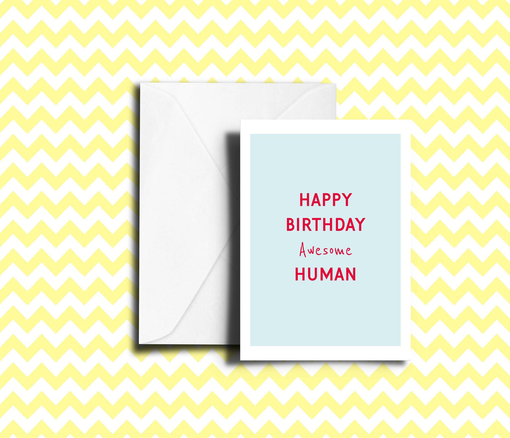 Happy Birthday Awesome Human Birthday Card
