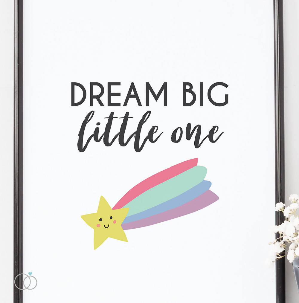 Dream big little one art print - Rainbow nursery art - Inspirational Quote Art - LoveLi