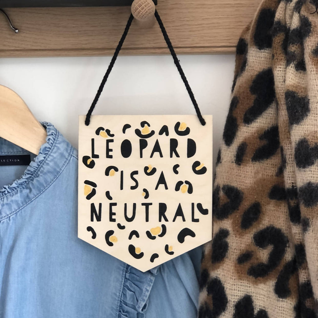 Leopard Is A Neutral Wall Plaque