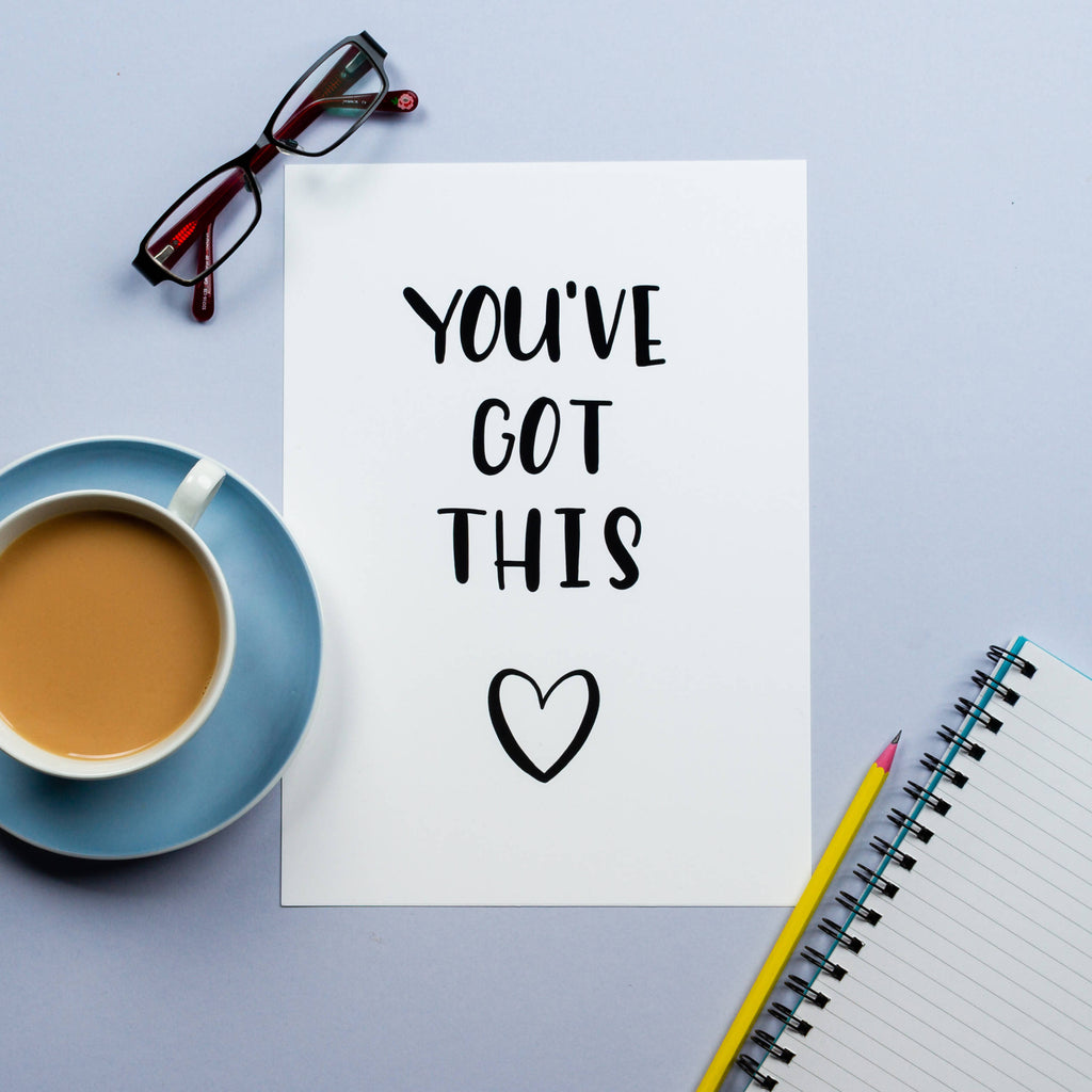 You've got this - wall print
