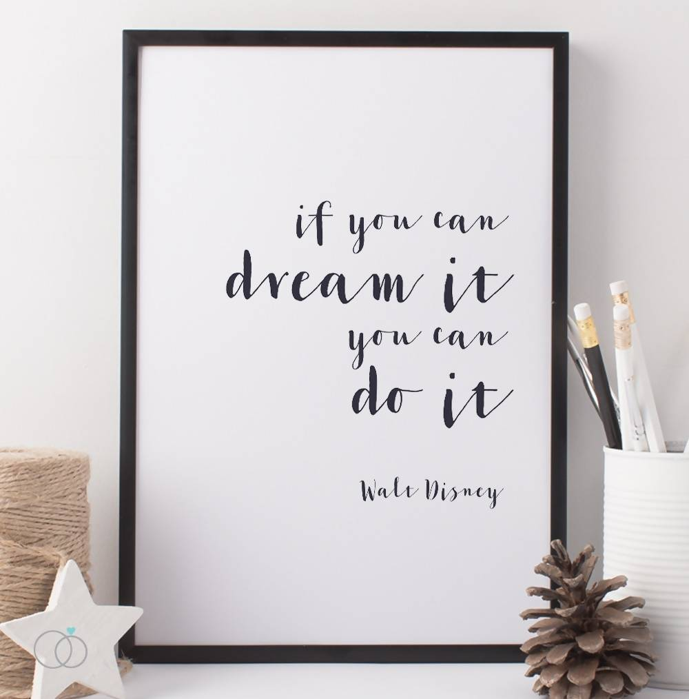 If You Can Dream It Disney Quote
