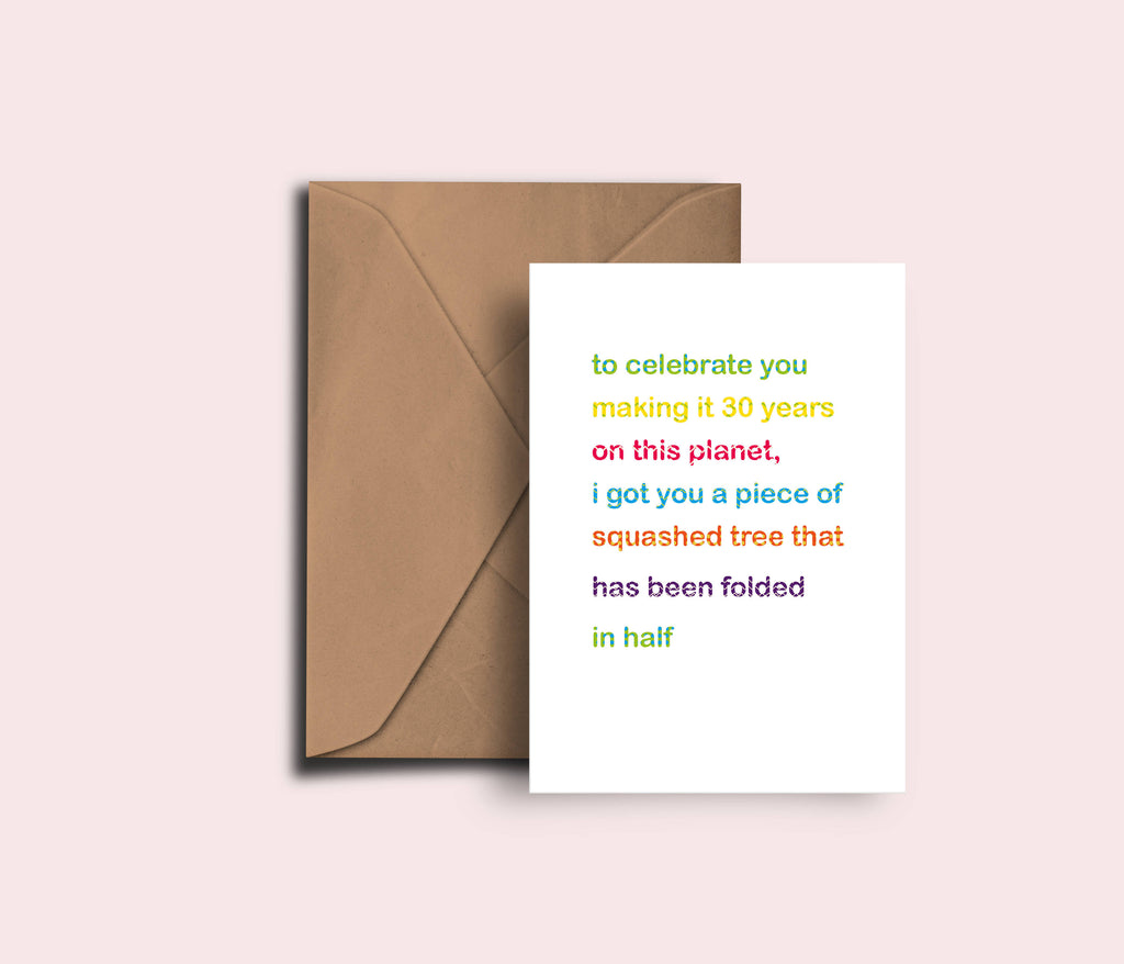 Funny 30th Birthday Card, Squashed Piece Of Tree, Humour, Age Card