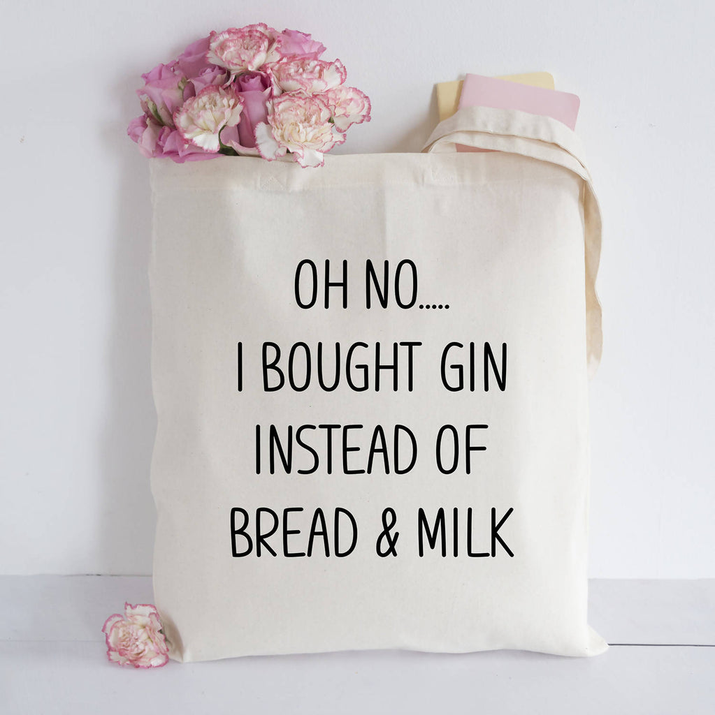 oh no... I bought Gin...Tote bag