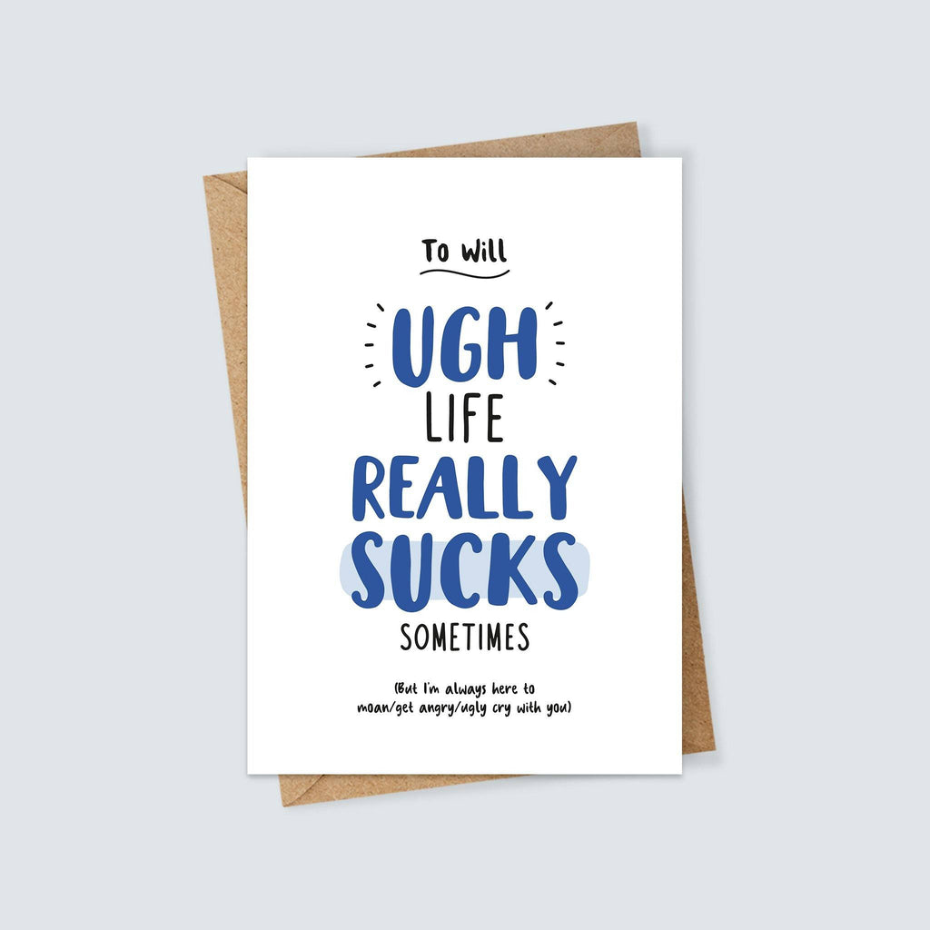 Personalised Life Sucks Sympathy Card
