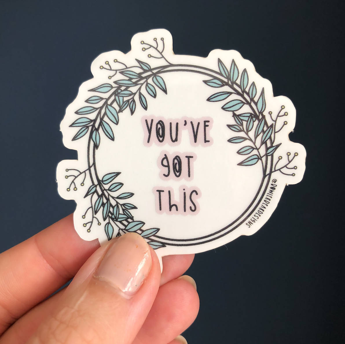 You've Got This Sticker