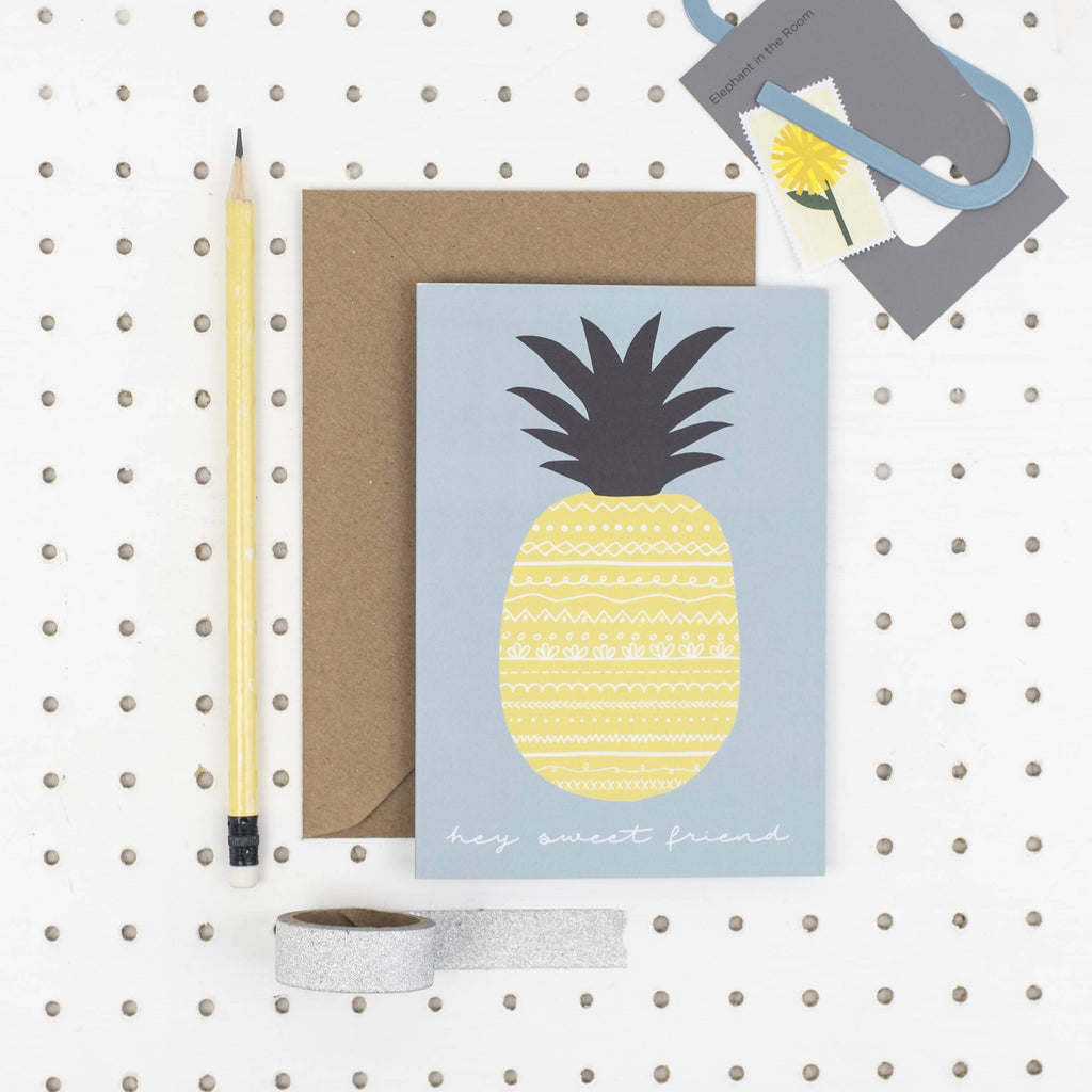 Hey sweet friend pineapple A6 card