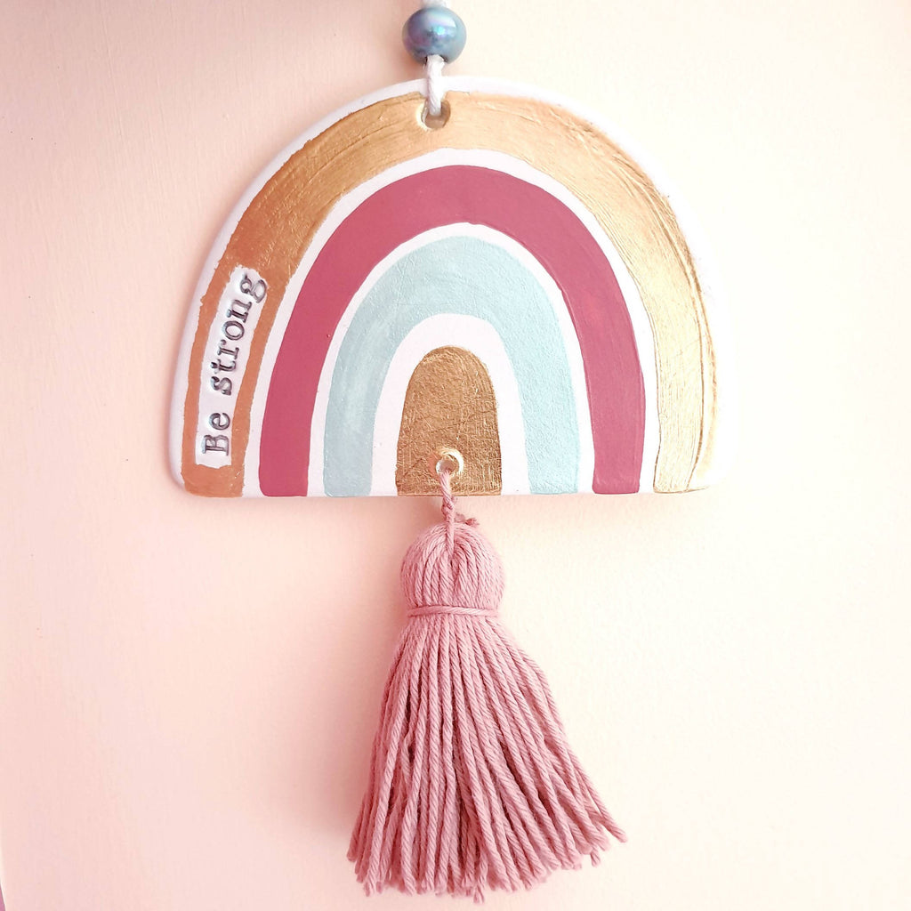 Be strong rainbow wall hanging