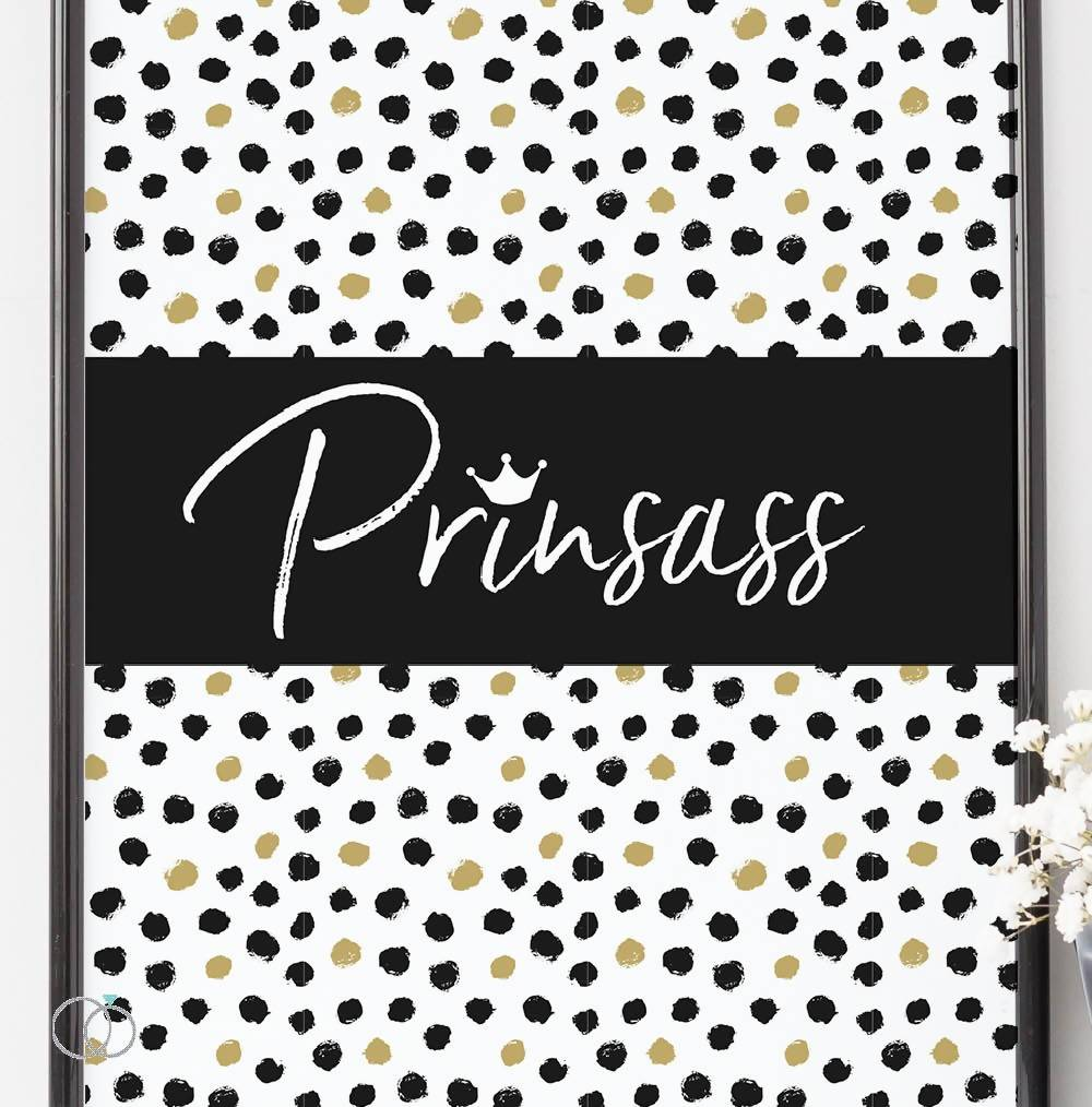 Prinsass Quote Print
