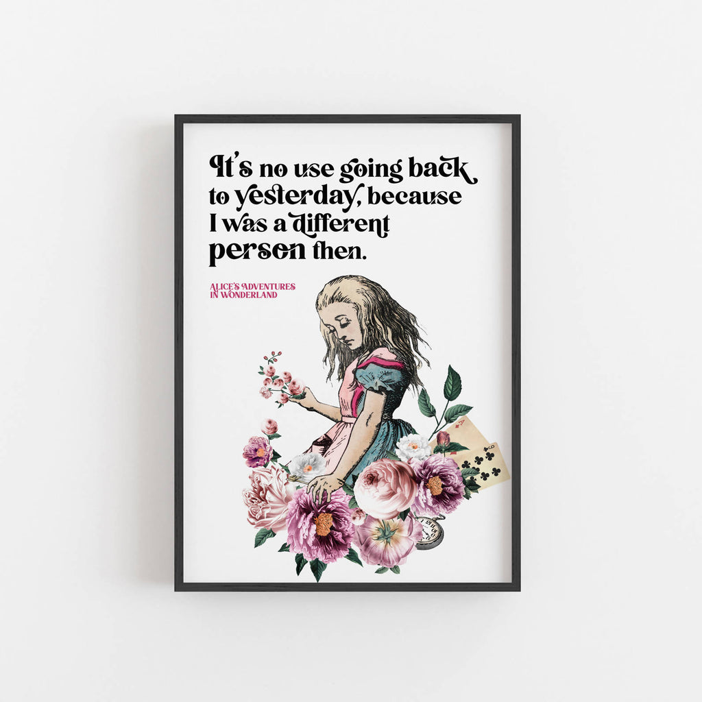 Alice's Adventures In Wonderland - 'No Use Going Back To Yesterday' Print - Eco-Friendly