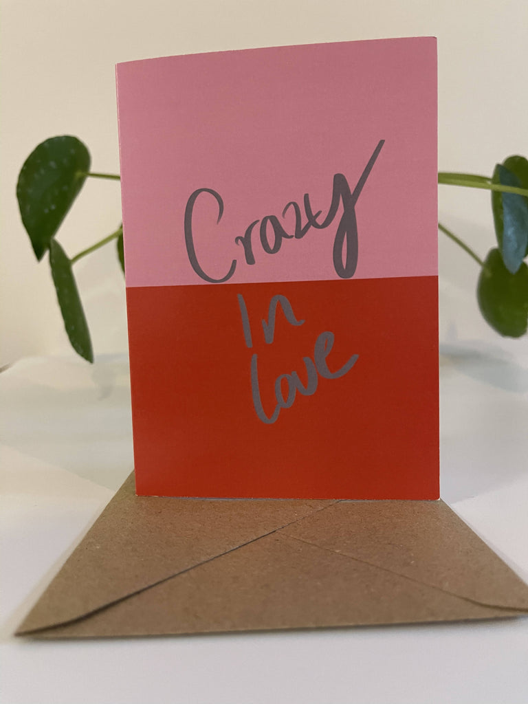 Crazy In Love - Anniversary Card