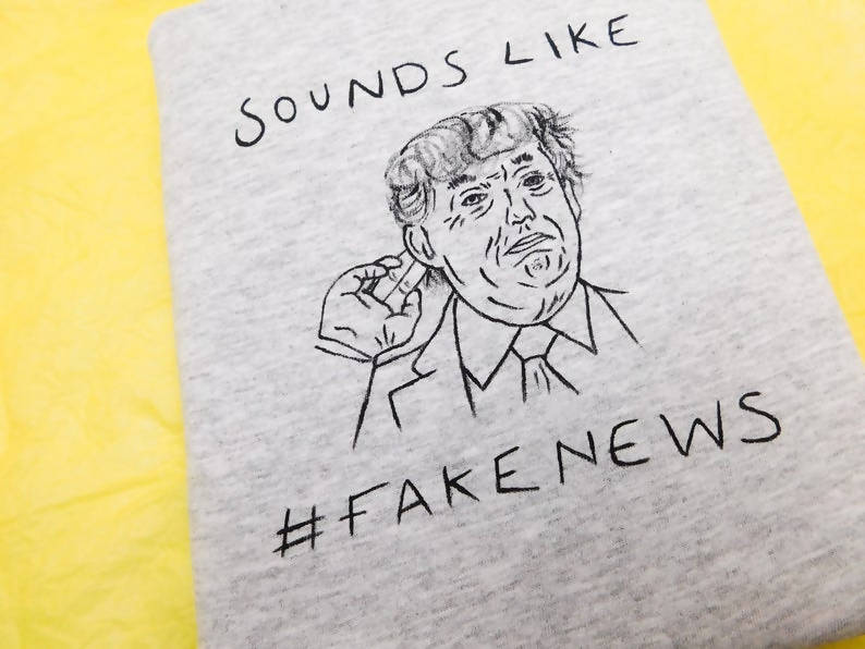 Sounds like Fake News Donald Trump Unisex Organic Cotton T-shirt