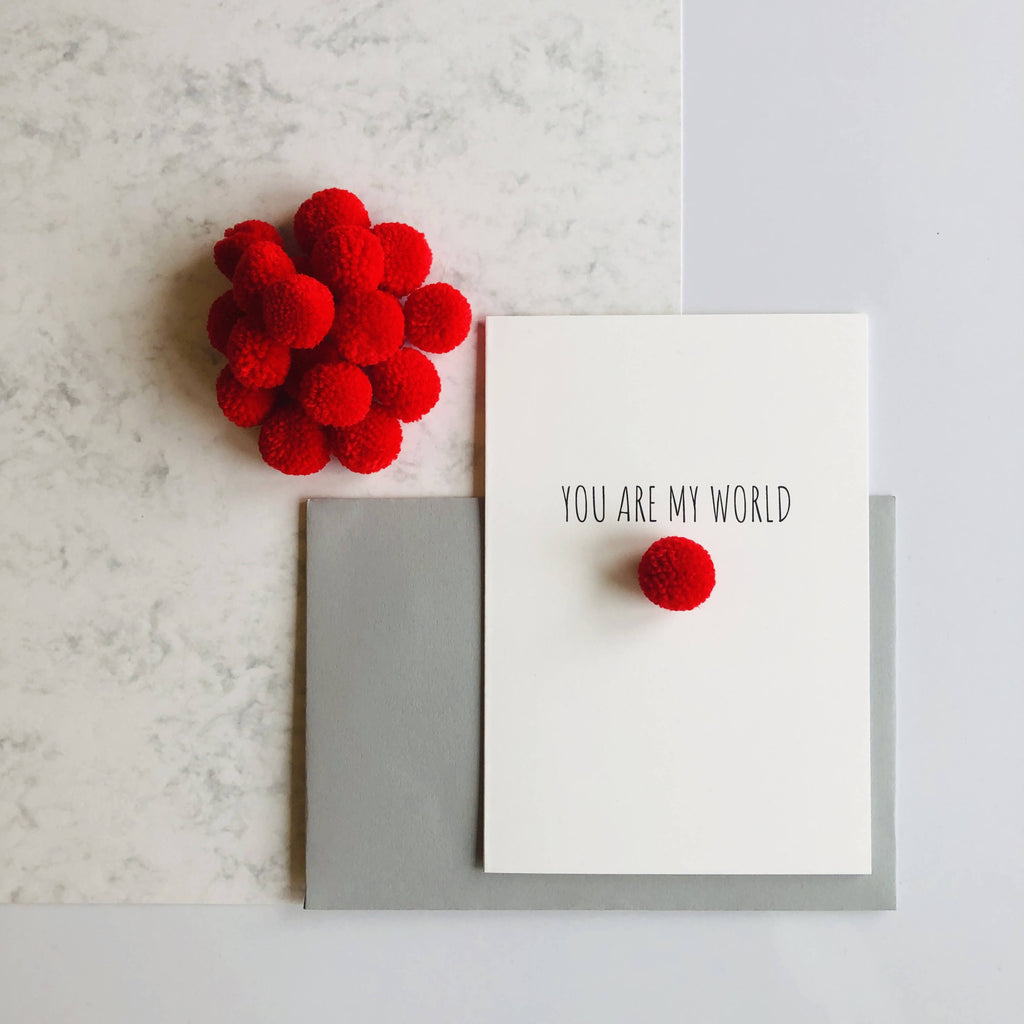 You Are My World Valentine's Day Card