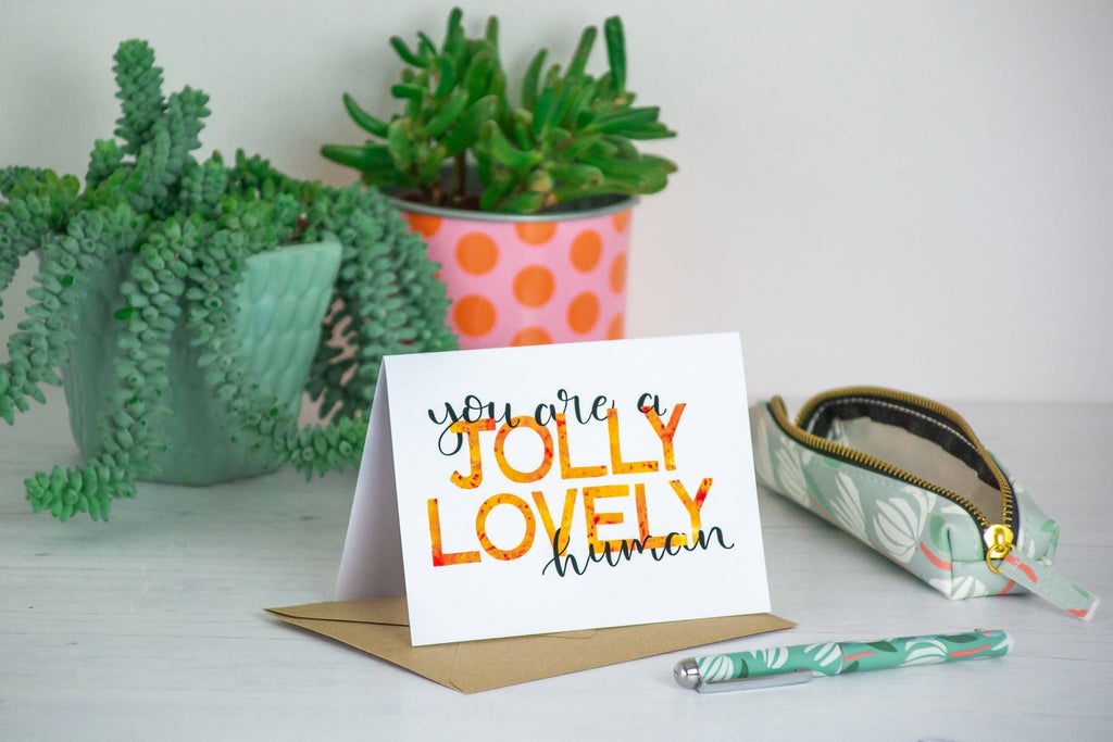 'You are a jolly lovely human' Card - 1, 5 or 10 pack