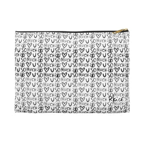 Love You So Much B&W Accessory Pouch