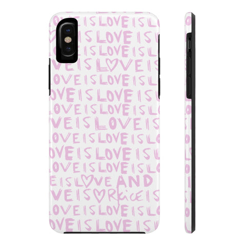 Love Is Love Pinkish Phone Case
