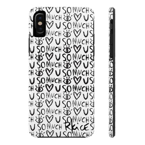 Love You So Much B&W Phone Case