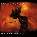 Fire in the Rainstorm + Digital Download