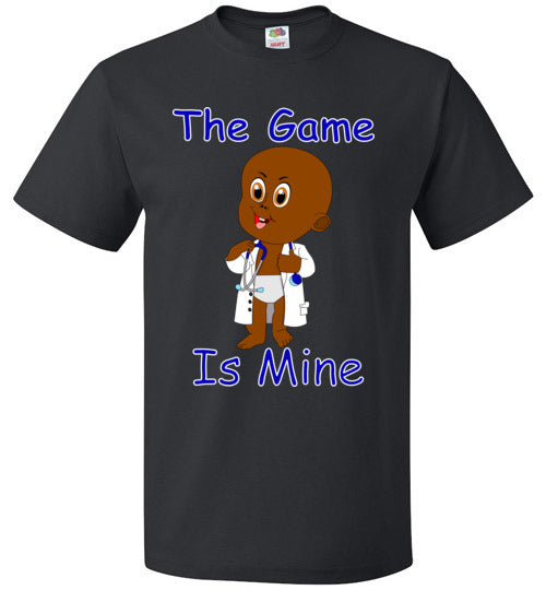 The Game Is Mine Men Tee Shirt
