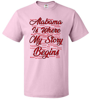 Alabama Is Where My Story Begins Women Tee Shirt (3xl and up)