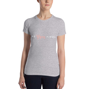 Be You Women's Slim Fit T-Shirt
