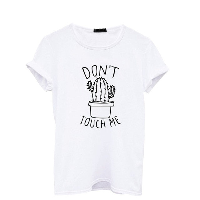 Don't Touch Me Women's Cactus T-Shirt