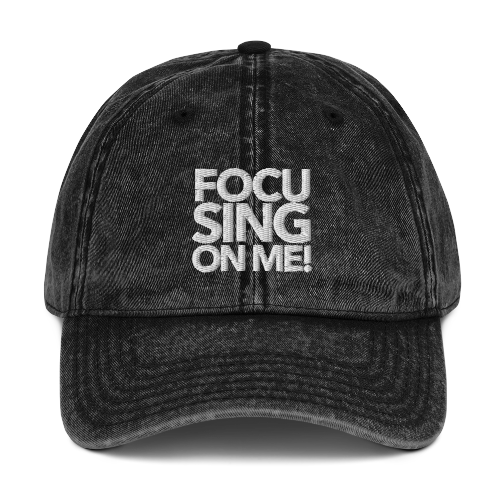 Focusing On Me Designz - Vintage Cotton Twill Cap