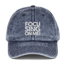 Load image into Gallery viewer, Focusing On Me Designz - Vintage Cotton Twill Cap