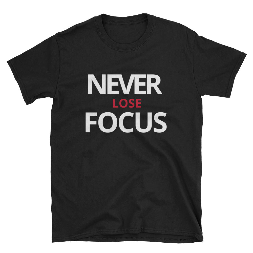 Never Lose Focus Tee (Black or Navy)