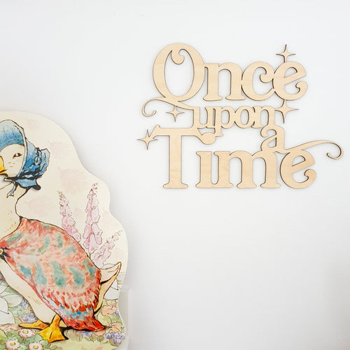 Once Upon A Time Wooden Wall Sign