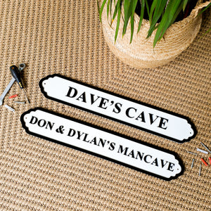 Personalised Man Cave Sign - Indoor & Outdoor Use
