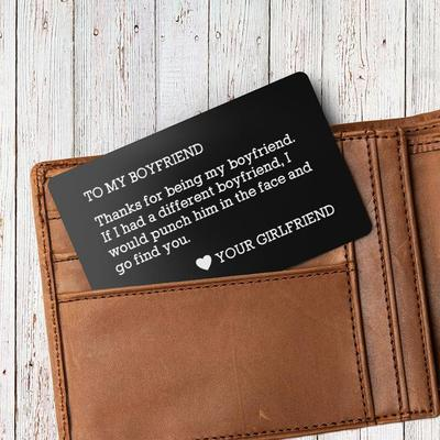 Engraved wallet card insert in a wallet for boyfriend