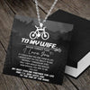 Bicycle Necklace - To My Wife - If I Could Give You One Thing In Life - Gncq15001