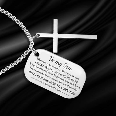 Dog Tag Cross Necklace - To My Son - I Pray You'll Always Be Safe - Gnew16001