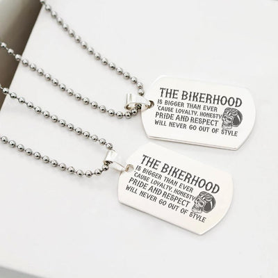 Dog Tag Necklace - The Bikerhood Is Bigger Than Ever - Gncj34002