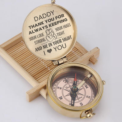 Engraved Compass - Daddy - Thank You For Always Keeping Your Love Strong - Gpb18001