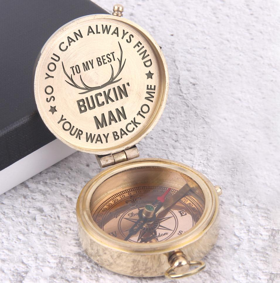 Engraved Compass - To My Buckin' Man - So You Always Find Your Way Back To Me - Gpb26042