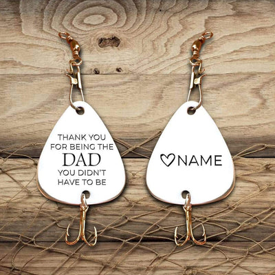 Engraved Fishing Hook - To Dad - From Son - Thank You For Being The Dad - What I Learned From You - Gfa18011