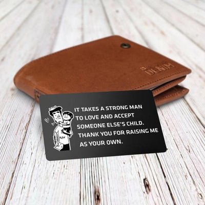 Engraved Wallet Card - To Stepdad - Thank You For Raising Me As Your Own - Gca18001