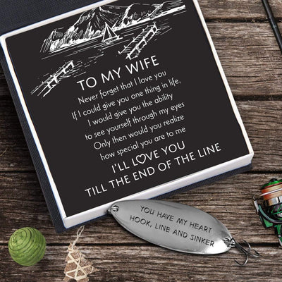 Fishing Lure - To My Wife - I'll Love You Till The End Of The Line - Gfb15001