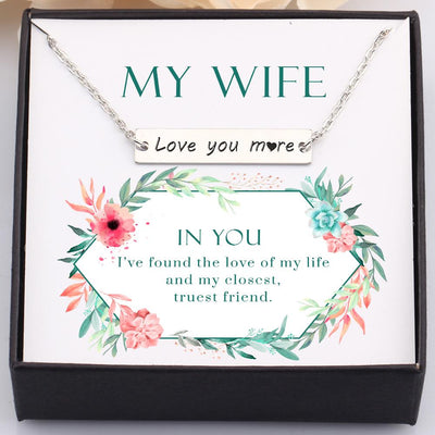 Gnj15004 - To My Wife - In You I've Found The Love Of My Life - Bar Necklace