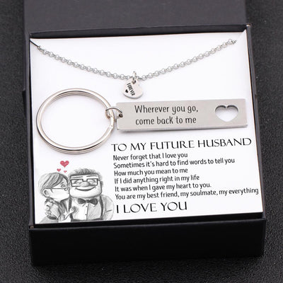 Heart Necklace & Keychain Gift Set - To My Future Husband, Wherever You Go, Come Back To Me - Gnc24004
