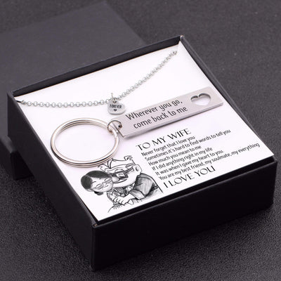 Heart Necklace & Keychain Gift Set - To My Wife - Where Ever You Go, Come Back To Me - Gnc15005