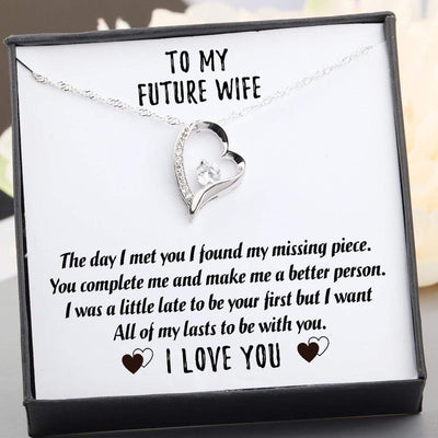 Heart Necklace - To My Future Wife - All Of My Lasts To Be With You - Gnr25003