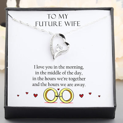 Heart Necklace - To My Future Wife - I Love You In The Morning - Gnr25002