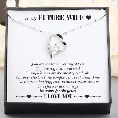 Heart Necklace - To My Future Wife - You Are The True Meaning Of Love - Gnr25016