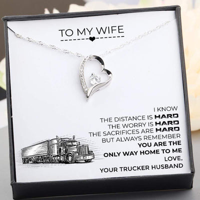 Heart Necklace - To My Wife - You Are The Only Way Home To Me - Gnr15027