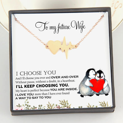 Heartbeat Necklace - To My Future Wife - My Heart Is Perfect Because You Are Inside - Gnm25003