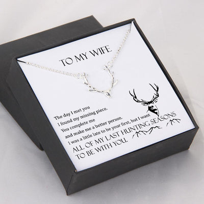 Hunter Necklace - To My Wife - All Of My Last Hunting Seasons To Be With You - Gnt15001