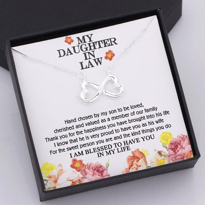 Infinity Heart Necklace - To My Daughter-In-Law - I Am Blessed To Have You In My Life - Gna17019