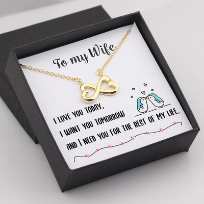 Infinity Heart Necklace - To My Wife, I Need You For The Rest Of My Life - Gna15016